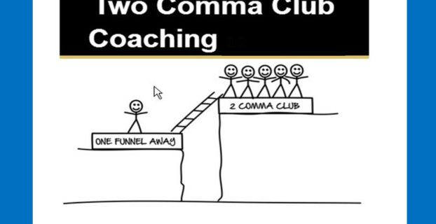 Two Comma Club Coaching Review