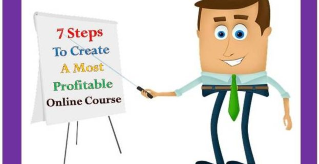 7 Steps To Create A Most Profitable Online Course