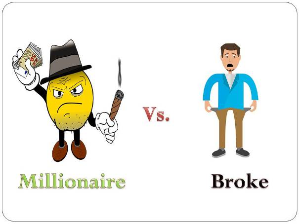 A Broke Or A Millionaire