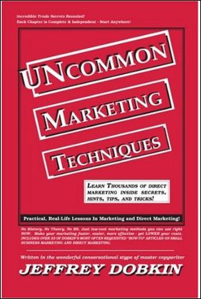 Uncommon Marketing Techniques by Jeffrey Dobkin