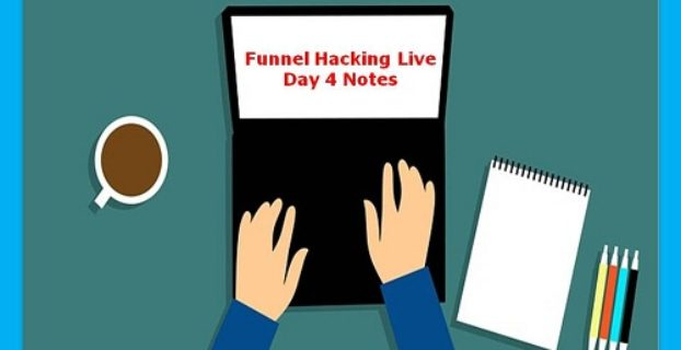 Funnel Hacking Live 2018 Day 4 Notes