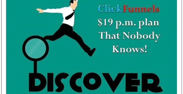 how to get clickfunnels for $19 per month plan