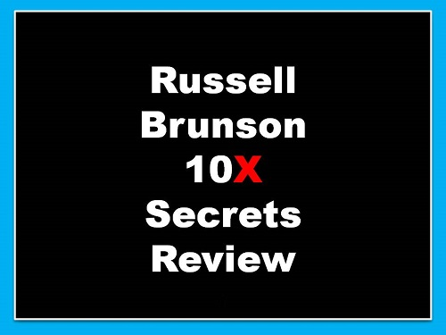 Russell Brunson 10X Secrets Review