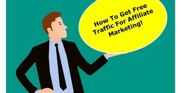 how to get free traffic for affiliate marketing 2020